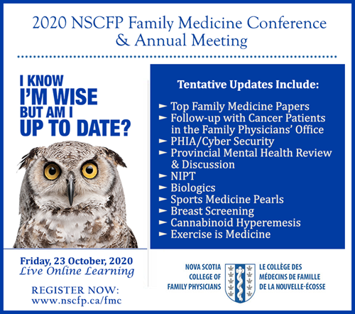 The 2020 Nova Scotia College of Family Physicians Family Medicine Conference and Annual Meeting poster
