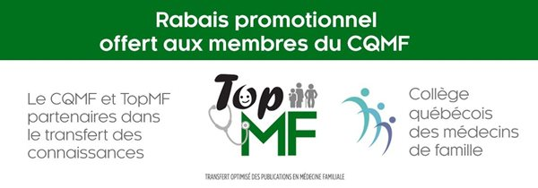 Banner image for Partnership between the Quebec College of Family Physicians and TopMF